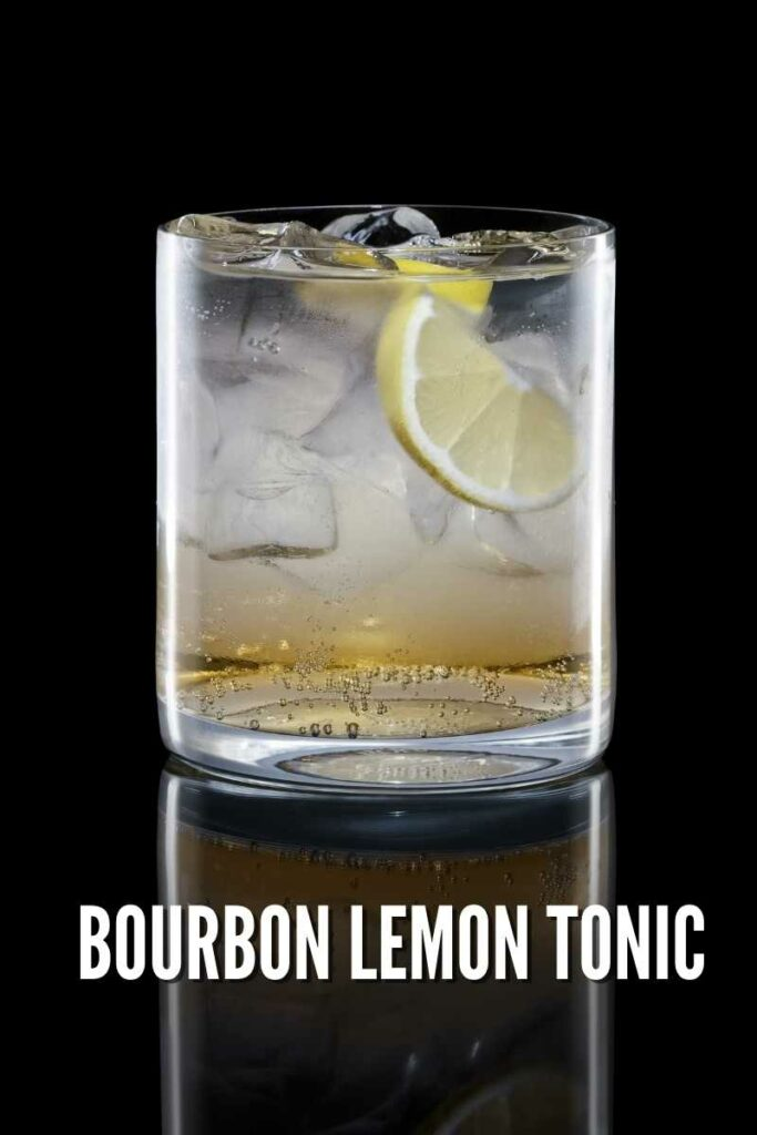 Bourbon Lemon Tonic in a rocks glass against a black reflective background with text